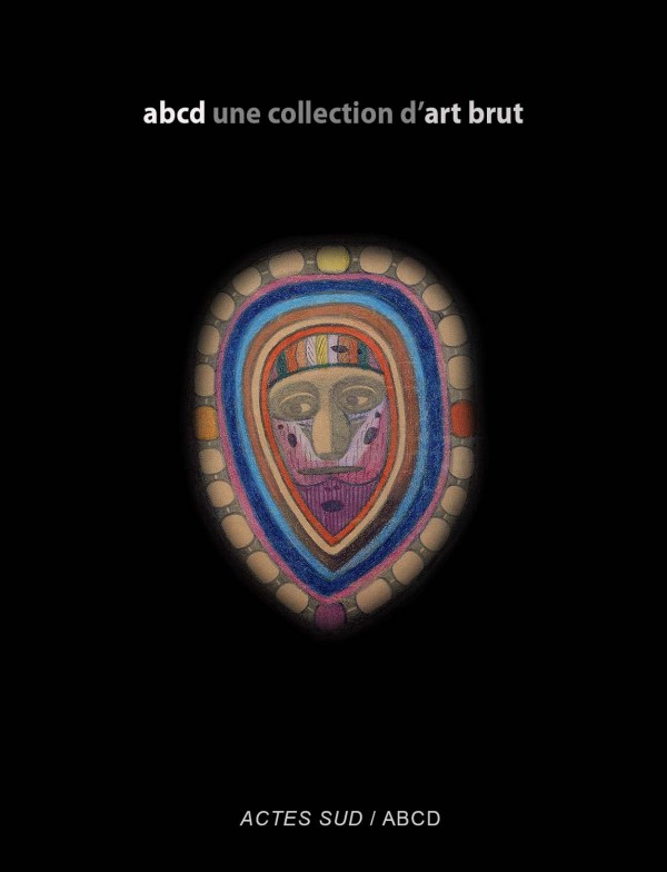 abcd une collection d'art brut